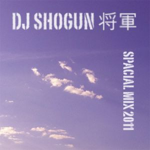 DJ Shogun - Spacial Mix 2011-03-25