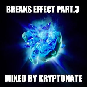 BreaksEffect part.3 mixed by Kryptonate