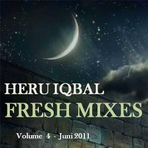 Heru Iqbal Fresh Mixes Vol. 4