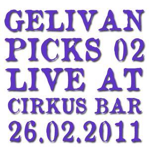 Gelivan Live @ Cirkus Bar 26.02.2011