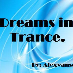 Dreams in Trance. By Alexvansel