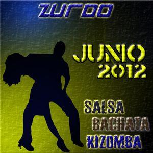Zurdo - Sesion Junio 2012 Salsa, Bachata, Kizomba