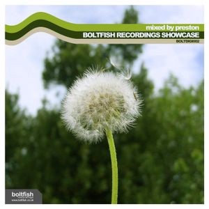 Boltfish Recordings Showcase #1 (mixed by Preston)