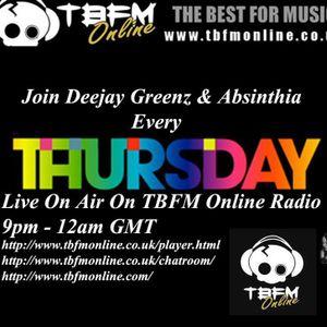 Absinthia & Deejay Greenz Show 23/05/2013 21:00 - 00:30 On TBFM Online Radio