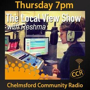 The Local View Show - @CCRLocalView - Reshma Madhi - 11/09/14 - Chelmsford Community Radio