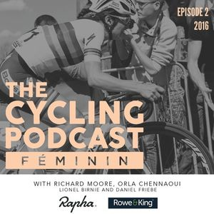 The Cycling Podcast Féminin - Episode 2