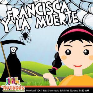 LA HORA FELIZ - Francisca y la Muerte