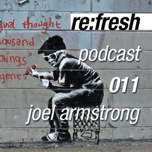 Joel Armstrong Slower Beats, Re:Fresh Music Podcast