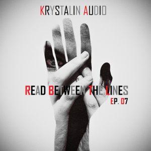Krystalin Audio - Read Between The Lines [EP. 7] [11- 07 - 2014 ]