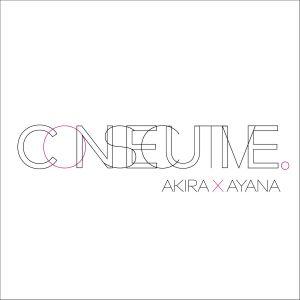 CONSECUTIVE MIX BY AKIRA×AYANA.