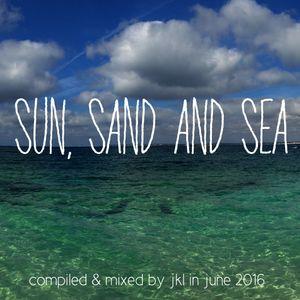 Sun, Sand and Sea (June 2016)