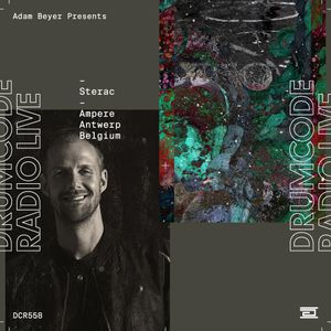 DCR558 – Drumcode Radio Live – Sterac live from Ampere, Antwerp