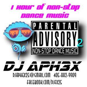 DJ Aphex - Parental Advisory II