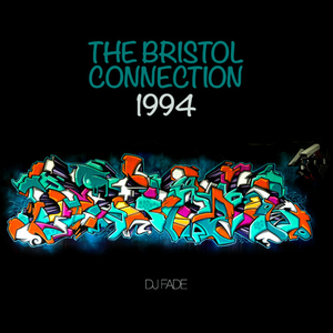 Bristol Drum & Bass - DJ Fade ©1994