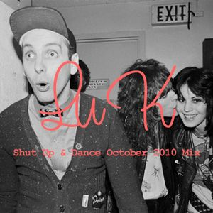 Shut Up & Dance October Mix