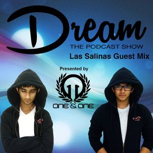 Dream #010 (Las Salinas Guest Mix) - One&One