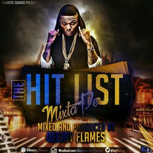 THE HIT LIST MIXTAPE BY DEEJAY FLAMES