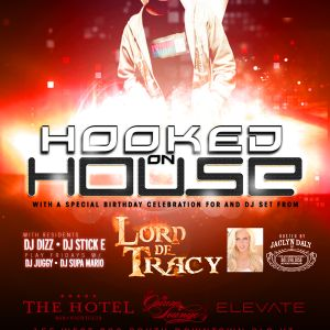 Lord De Tracy - B-Day Bash Mix @ The Hotel & Club Elevate