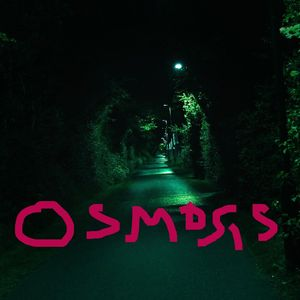 Osmosis w/ Ava - 1st August 2019