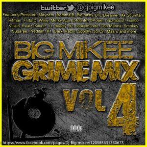 Grime mix vol 4 - Djbigmikee