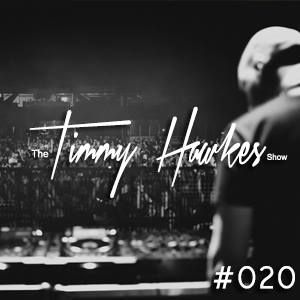 The Timmy Hawkes Show (LIVE SET #20)