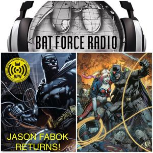 BatForceRadioEp059: Jason Fabok Returns!