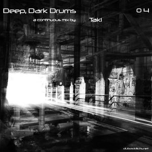 Deep, Dark Drums 04
