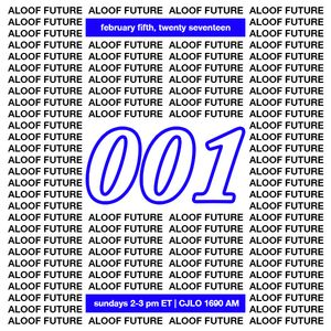 aloof future – episode 001