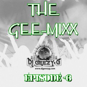 THE GEE-MIX (EPISODE 6) OLDSCHOOL R&B & DANCEHALL