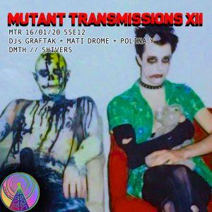 Mutant Transmissions Radio DJ Polina Y + DMTH DJs Mati Drome and Graftak  - Full SHow - Jan16/20