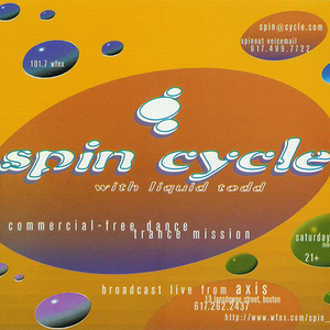 Spin Cycle 101.7 WFNX - Live @ Axis - Boston - Liquid Todd with Guest Tim Ryan - 1995 - Side A