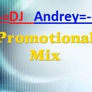 DJ Andrey - Promotional MIX (Septembrie 2k12)