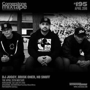 Cornerstone Mixtape 195 - DJ Juggy, Brisk Oner, N8 Smiff - The April 20th Mixtape