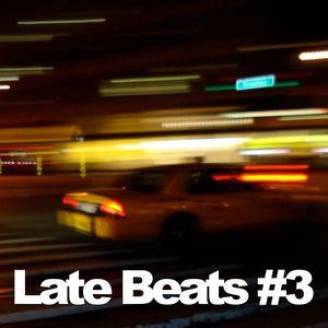 Late Beats #3