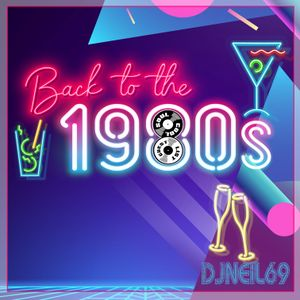 Soul Cool Records/ DJNeil69 - Back to the 1980s
