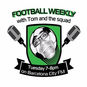 Football Weekly with Tom & the Squad EP28