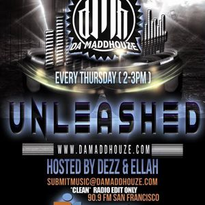 Da MaddHouze Unleashed, 2nd edition hosted by The D-E-Double.....  #DMH