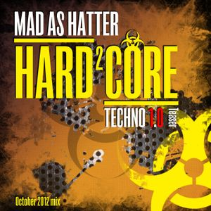 MAD AS HATTER - H²C Techno 1.0 Teaser (Oct 2012 mix)