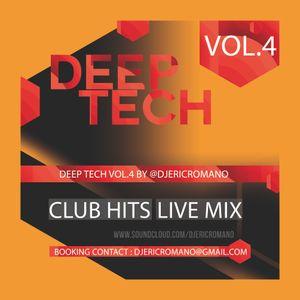 Deep Tech Vol.4 by @djericromano (Eric Romano Live Mix) with Tracklist