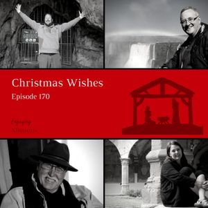 How to Celebrate: Missionaries, Memories, Merry Christmas Wishes – EM170