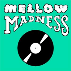 Mellow Madness Guest Set 3/20/11 (Pt. 2)