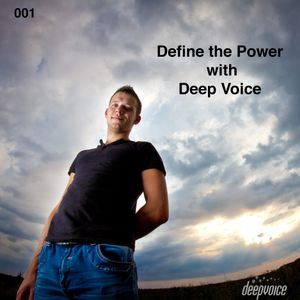 Define the Power with Deep Voice #001 [26/10/12]