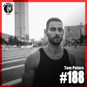 Get Physical Radio #188 mixed by Tom Peters