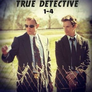 TRUE DETECTIVE Soundtrack (Episodes 1-4)