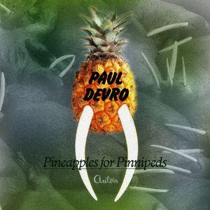 Paul Devro - Pineapples For Pinnipeds