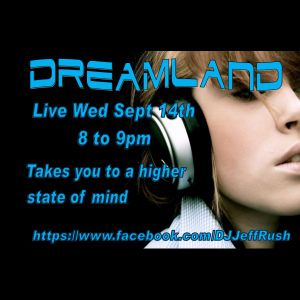 Dreamland Live September 14th 2016- USA and European Music Edition