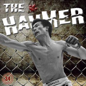 The Hammer MMA Radio - Episode 34