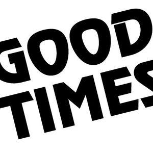 Good Times 003