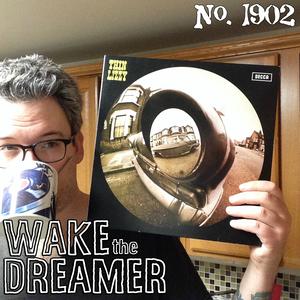 #1902: Wake The Dreamer