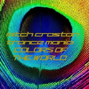 Mitch Croston - Trance Mania: Colors of the World